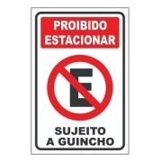 Placa Proibido Estacionar 30x20 Grau Técnico Comercial - Para Garagem