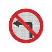 Placa Proibido Virar À Esquerda C/ Adesivo Refletivo R-4 Grau Técnico Comercial - 50x50cm