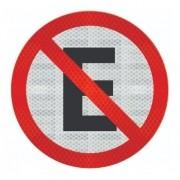 Placas Proibido Estacionar R-6a Grau Técnico I - 50x50cm