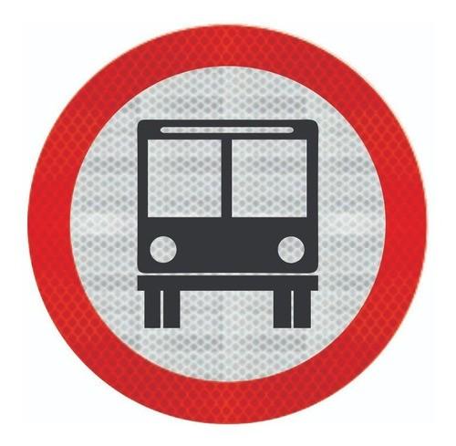 Placa Circulação Exclusiva De Ônibus Refletivo R-32 Grau Técnico I - 50x50cm