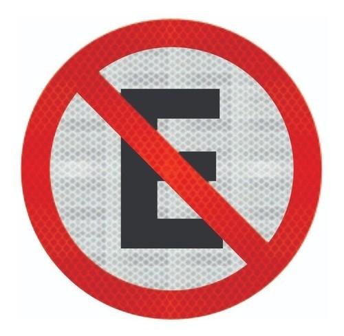 Placa De Sinalização (proibido Estacionar) R-6a Grau Técnico Comercial - 50x50cm