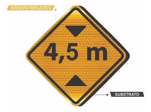 Placa De Trânsito Altura Limitada Grau Técnico A-37 Grau Técnico Comercial - 50x50cm