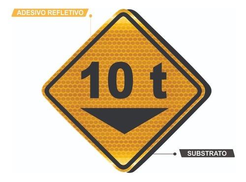 Placa De Trânsito Peso Bruto Total Grau Técnico A-46 Grau Técnico Comercial - 50x50cm