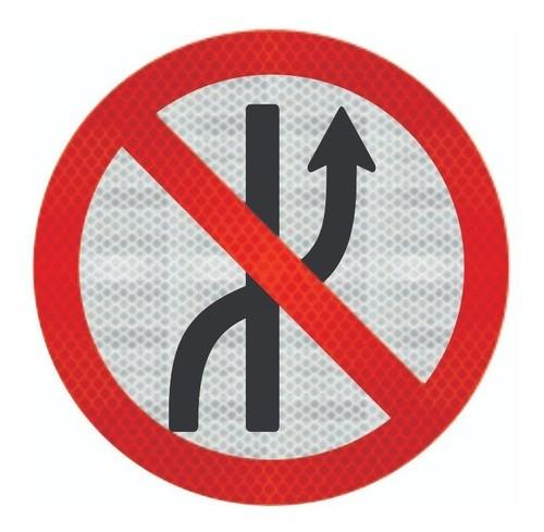 Placa De Trânsito Proibido Mudar De Faixa Grau Técnico Comercial - 50x50cm R-8a