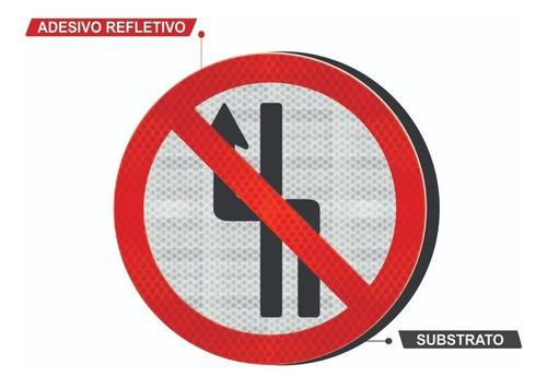 Placa De Trânsito Proibido Mudar De Faixa Grau Técnico Comercial R-8b -  50x50cm