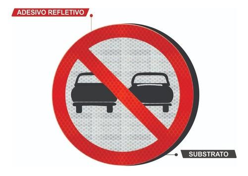 Placa De Trânsito Proibido Ultrapassar Grau Técnico Comercial - 50x50cm R-7