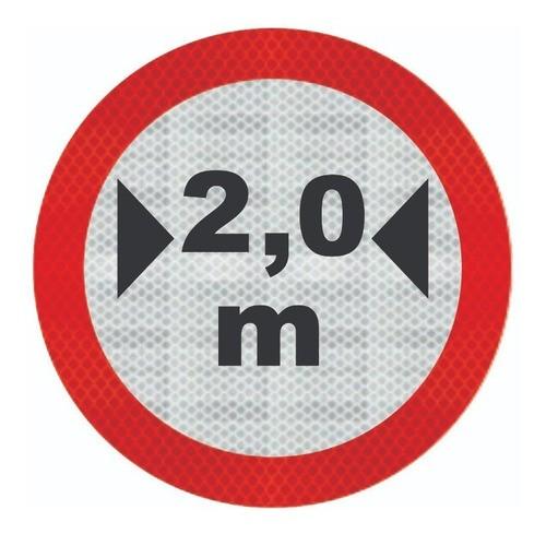 Placa De Trânsito R-16 Largura Máxima Grau Técnico I - 50x50cm