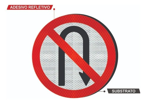 Placa De Trânsito R-5b Grau Técnico I Proibido Retornar A Direita - 50x50cm