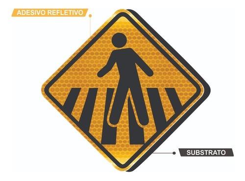 Placa Passagem Sinalizada De Pedestre Refletivo A-32b Grau Técnico Comercial - 50x50cm