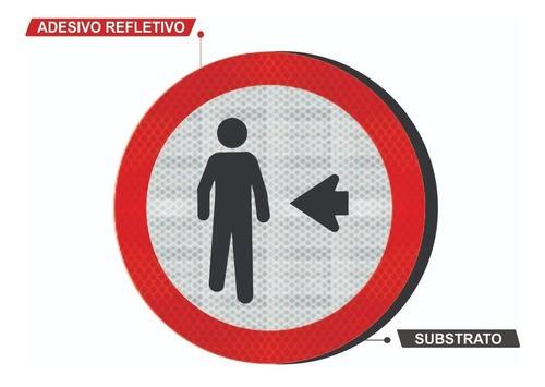 Placa Pedestre, Ande Pela Esquerda R-30 Grau Técnico I - 50x50cm