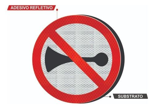 Placa Proibido Buzinar C/ Adesivo Refletivo R-20 Grau Técnico Comercial - 50x50cm
