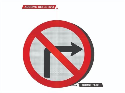 Placa Proibido Virar À Direita C/ Adesivo Refletivo R-4b Grau Técnico Comercial - 50x50cm