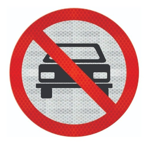 Placa R-10 (proibido Trânsito De Veículos Automotores) Grau Técnico I - 50x50cm