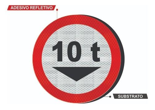 Placa R-14 (peso Bruto Total ) Refletivo Grau Técnico I - 50x50cm