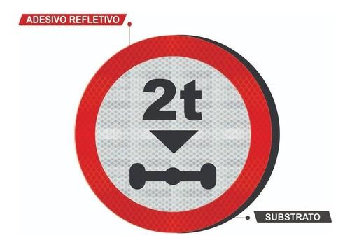Placa R-17 C/ Adesivo Grau Técnico Ipo I Peso Máximo Permitido - 50x50cm