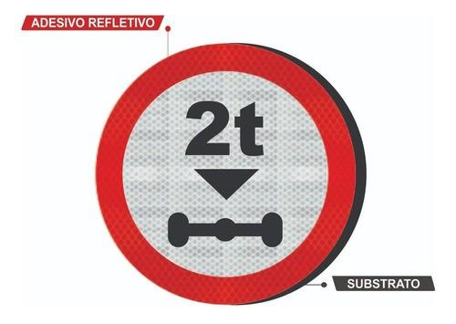 Placa R-17 (peso Máximo Por Eixo) Refletivo Grau Técnico Comercial - 50x50cm
