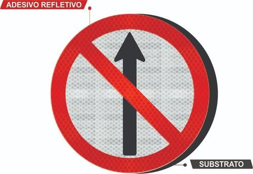Placa Sentido Proibido C/ Adesivo Refletivo R-3 Grau Técnico Comercial - 50x50cm