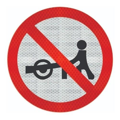 Placa Trânsito Proibido A Carros De Mão R-40 Grau Técnico Comercial - 50x50cm