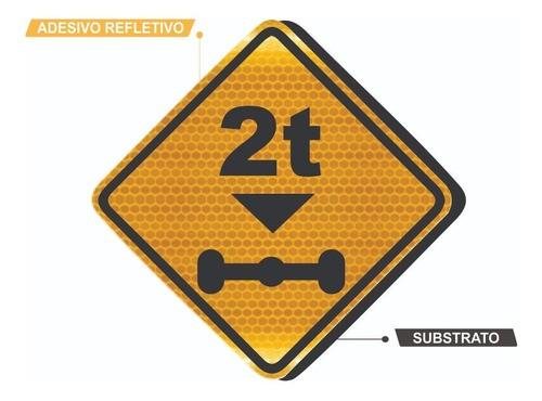 Placa Viária Refletiva Peso Limitado Por Eixo A-47 Grau Técnico Comercial - 50x50cm