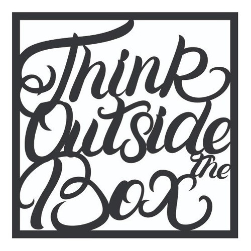 Quadro Vazado | 3D Em Mdf - Decorativo - Think Outside The Box (40x40cm)