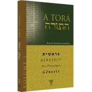 COMENTÁRIO DA TORÁ - BERESHIT (GÊNESIS)  Vol 01