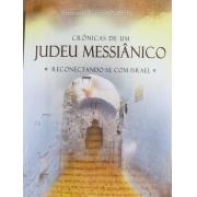CRÔNICAS DE UM JUDEU MESSIÂNICO
