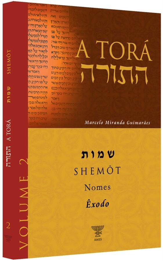 COMENTÁRIO DA TORÁ - SHÊMOT (ÊXODO) - Vol 02