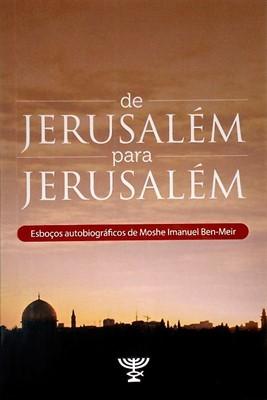 DE JERUSALÉM PARA JERUSALÉM