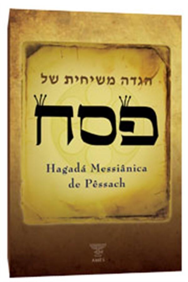 HAGADÁ DE PÁSCOA MESSIÂNICA