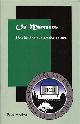 OS MARRANOS, UMA HISTÓRIA QUE PRECISA DE CURA - TJCII