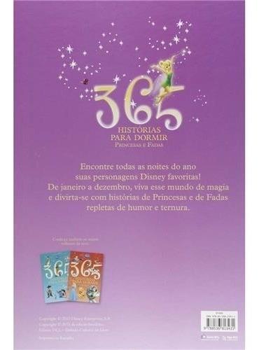 365 Histórias Para Dormir De Princesas E Fadas Da Disney - Uma História Por Dia