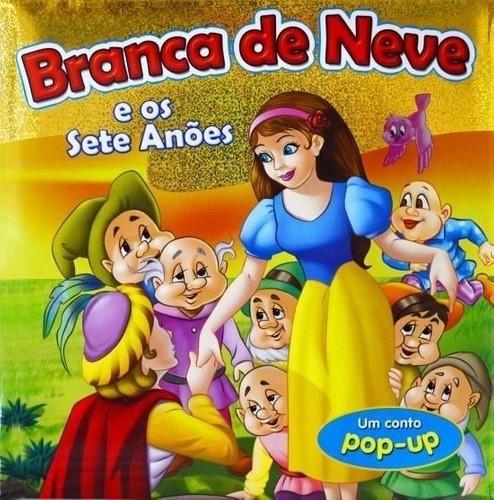 Branca De Neve E Os Sete Anões - Conto Infantil - Livro Pop-Up