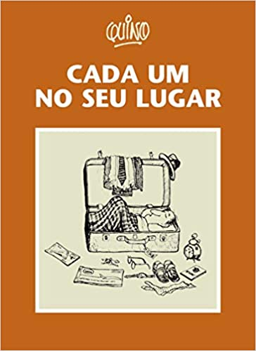 Cada um no seu lugar - Quino/Ed. Martins Fontes