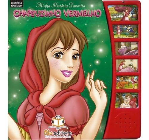 Chapeuzinho Vermelho - Conto Infantil - Livro Sonoro