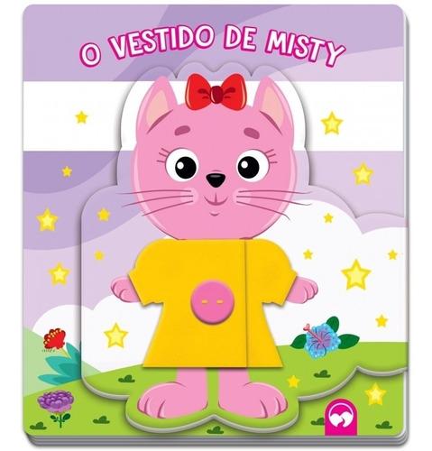 O Vestido De Misty - Livro Infantil Que Ensina A Abotoar E Desabotoar