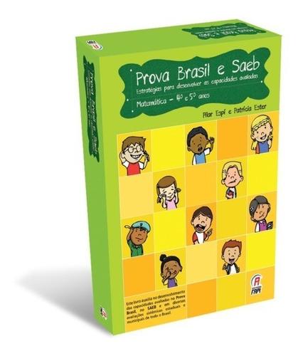Prova Brasil E Saeb - Matemática 4º E 5º Ano