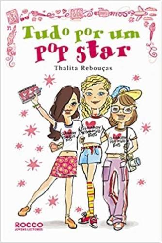 Tudo Por Um Pop Star - Livro Adolescente