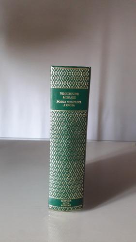 Vinicius De Moraes - Poesia Completa E Prosa - Volume Único