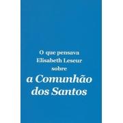 A Comunhão dos Santos O Que Pensava Elisabeth Leseur