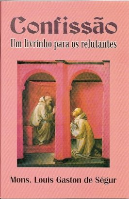 Confissão Um Livrinho Para os Relutantes