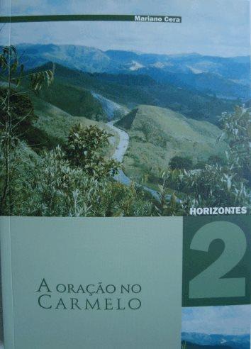 Oração no Carmelo - Horizontes 2 (A)