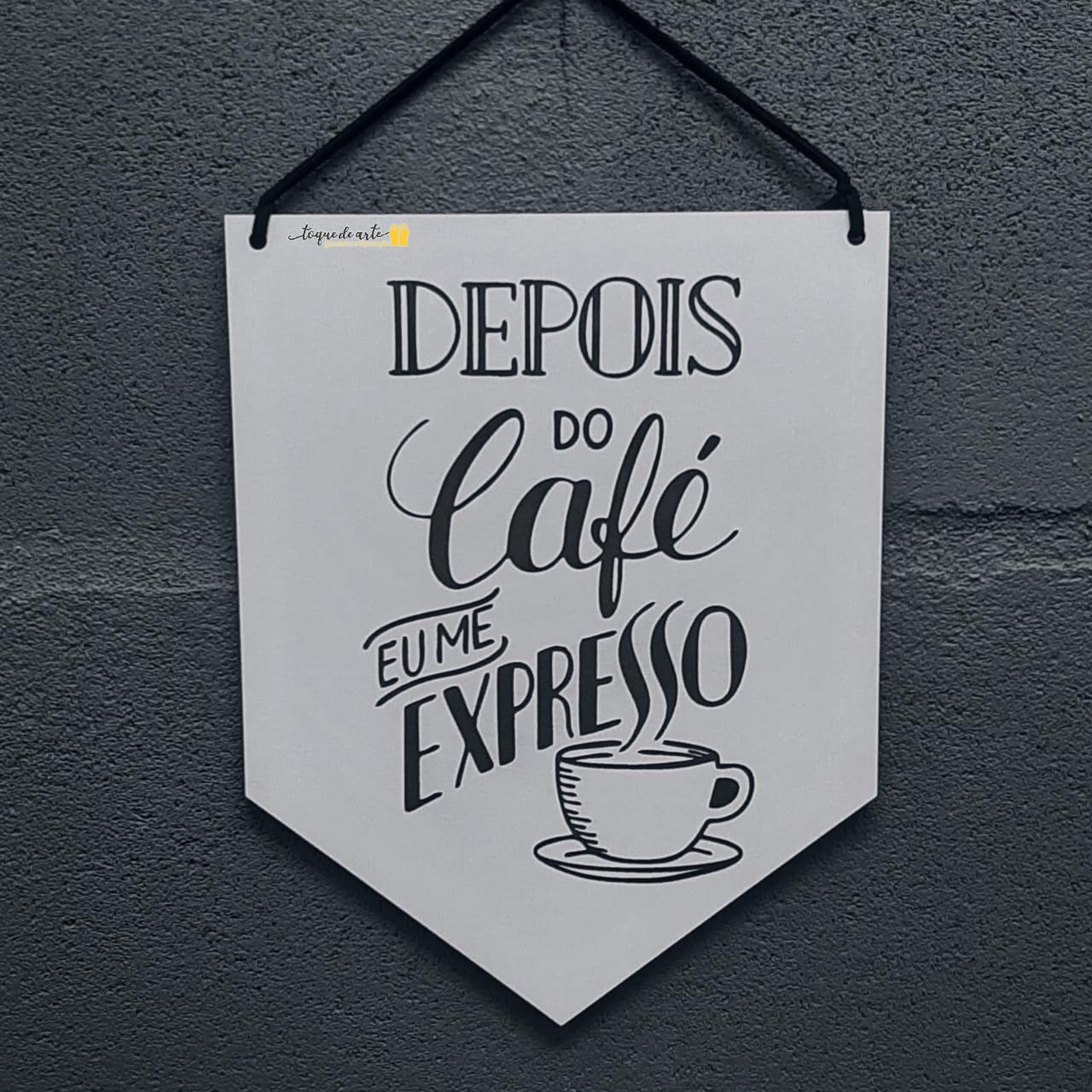 FLÂMULA DEPOIS DO CAFÉ EU ME EXPRESSO