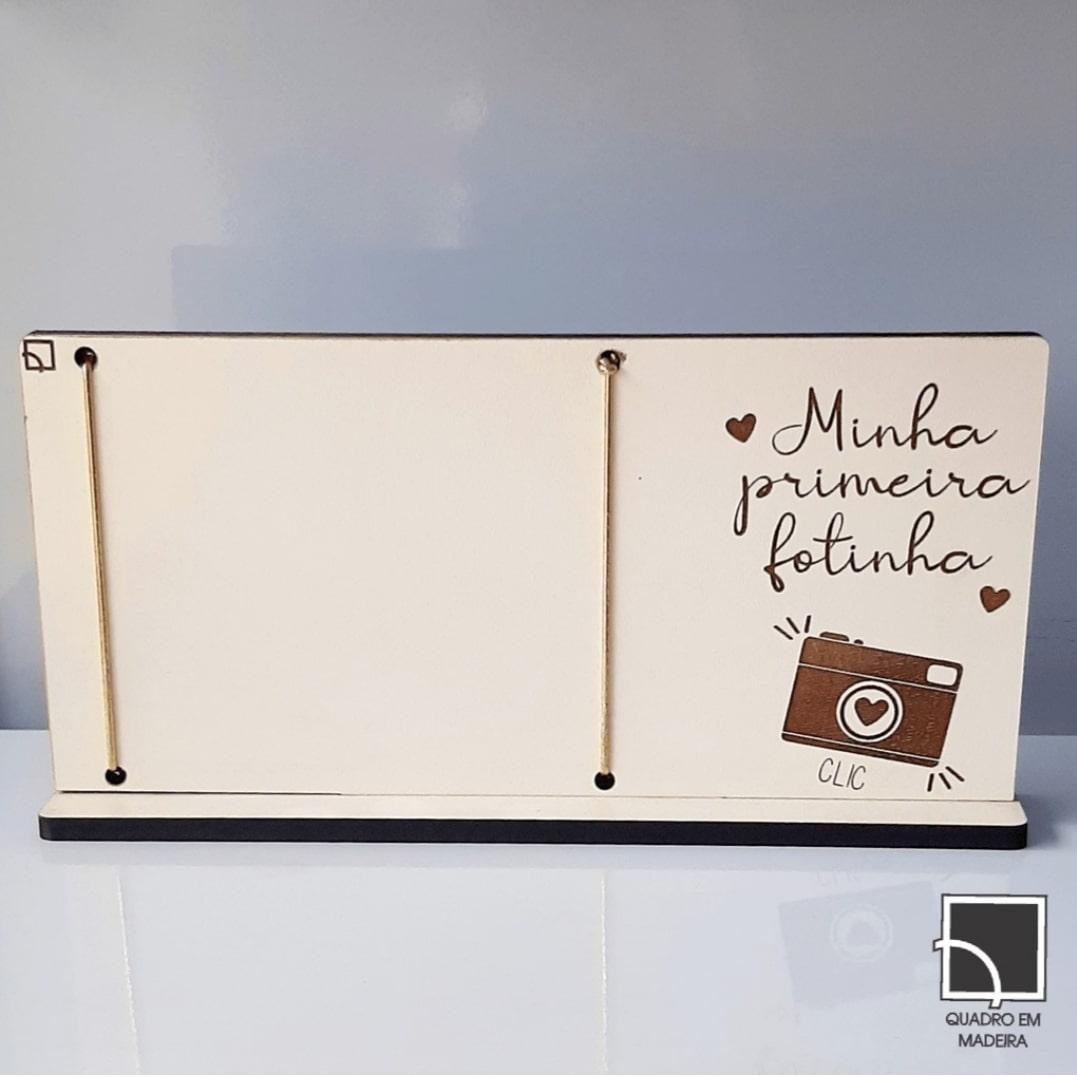 PORTA RETRATO EM MDF C/ ELASTICO MINHA PRIMEIRA FOTINHA