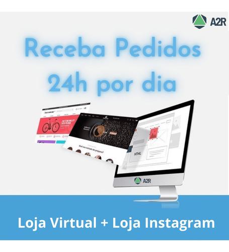 Loja Virtual + Loja Instagram