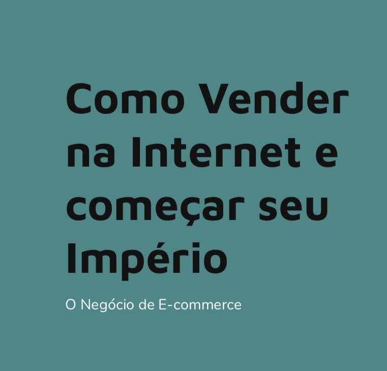 O Negócio de E-commerce