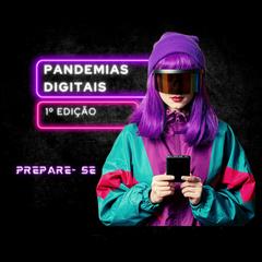 Pandemias Digitais