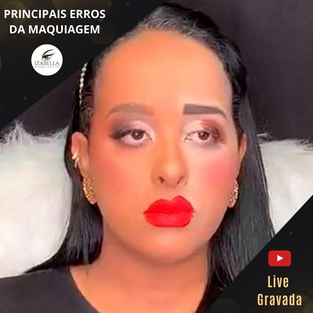 Curso online - Forma certa e errada de se maquiar - (Live Gravada)