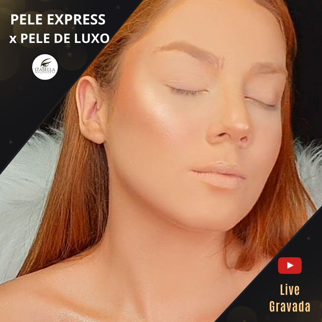 Curso Online - Pele Baratinha vs Pele Luxo - (Live Gravada)
