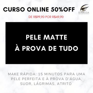 CURSO PELE MATTE BLINDADA - À PROVA DE TUDO