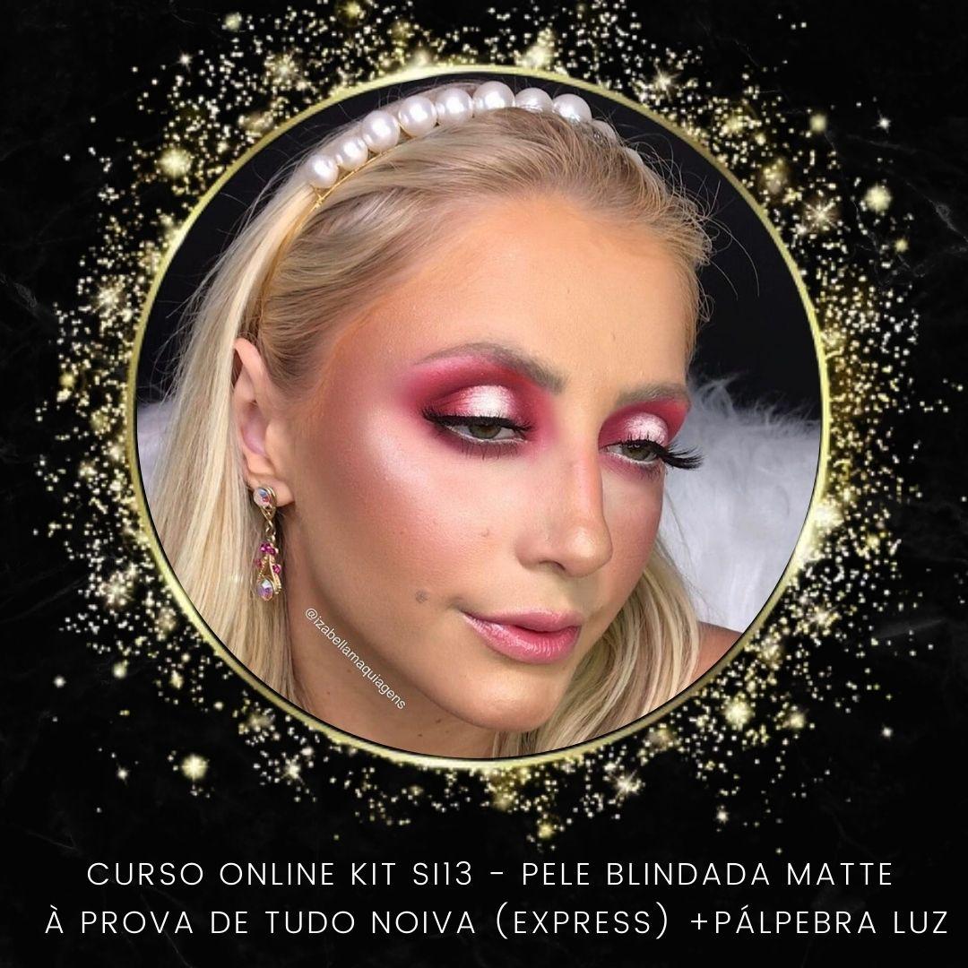 Kit SI13 - Curso Profissional Online - Pele Profissional - Pálpebra Luz (Alta Resolução)